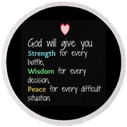 God Will Give You Strength T-shirt Round Beach Towel