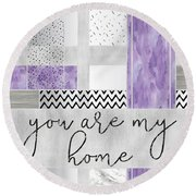 Graphic Art Silver You Are My Home - Violet Round Beach Towel