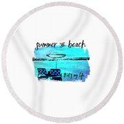 Graphic Art Summer And Beach Round Beach Towel