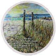 Grassy Beach Post Morning Psalm 118 Round Beach Towel