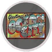 Greetings From Ocean City Round Beach Towel