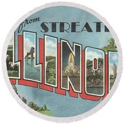 Greetings From Streater Illinois Round Beach Towel