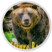 Grizzly Bear Nature Boy    Round Beach Towel