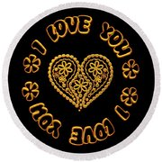 Groovy Golden Heart And I Love You Round Beach Towel