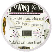 Grow Old With Me Round Beach Towel