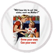 Grow Your Own Can Your Own  Round Beach Towel