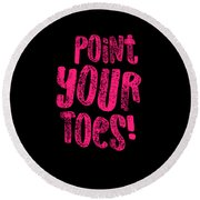 Gymnastics Point Your Toes Hot Pink Gymnast Light Round Beach Towel