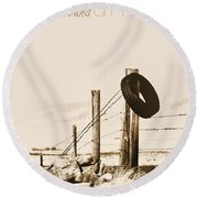Hangin Around Montana Round Beach Towel