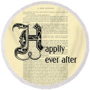 Happily Ever After Round Beach Towel