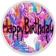 Happy Birthday Card Round Beach Towel