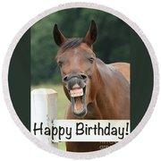 Happy Birthday Smiling Horse Round Beach Towel