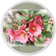 Happy Spring Flowering Quince Card And Poster Round Beach Towel