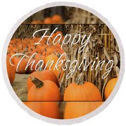 Happy Thanksgiving Round Beach Towel