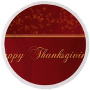 Happy Thanksgiving Round Beach Towel