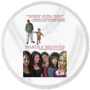 Hardly Beloved Poster Round Beach Towel