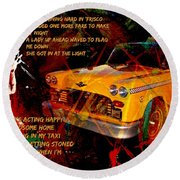 Harry Chapin Taxi Song Poster With Lyrics Round Beach Towel