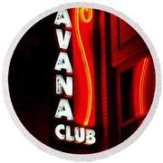 Havana Club At Night Round Beach Towel