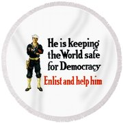 He Is Keeping The World Safe For Democracy Round Beach Towel