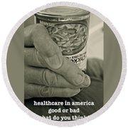 Healthcare In America ... Round Beach Towel