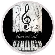 Heart And Soul - Music In Motion Round Beach Towel