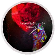 Heartistically Yours Round Beach Towel