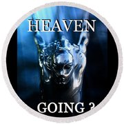 Heaven T Poster #1 Round Beach Towel