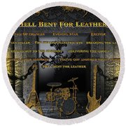 Hell Bent For Leather Round Beach Towel