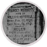 Here Lies Frances And Helen Round Beach Towel