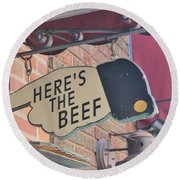 Heres The Beef Round Beach Towel
