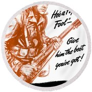He's A Fighting Fool - More Production Round Beach Towel