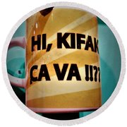 Hi Kifak Ca Va Mug In Lebanon  Round Beach Towel