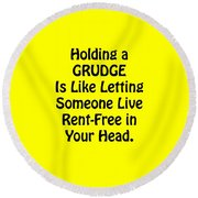 Holding A Grudge Is Like 5439.02 Round Beach Towel