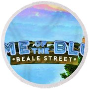 Home Of The Blues - Beale Street Round Beach Towel