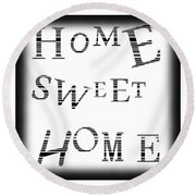 Home Sweet Home 3 Round Beach Towel