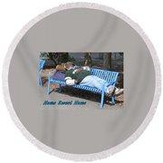 Home Sweet Home Round Beach Towel
