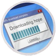 Hope Download Concept. Round Beach Towel
