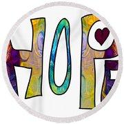 Hopeful Futures Abstract Inspirational Art By Omaste Witkowski Round Beach Towel