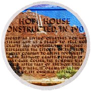 Hopi House And Dedication Plaque Round Beach Towel