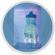 Horticouture Vogue Dress Exhibit Round Beach Towel