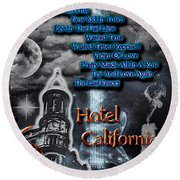 Hotel California Round Beach Towel