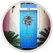 House Door 6 In Charleston Sc  Round Beach Towel