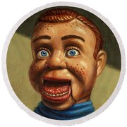 Howdy Doody Dodged A Bullet Round Beach Towel