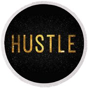 Hustle Round Beach Towel