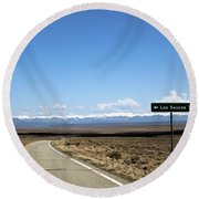 Hwy 142 Heading To San Luis Round Beach Towel