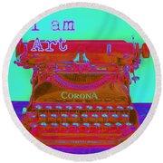 I Am Art Typewriter Round Beach Towel