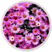 I Believe In Pink Daisies Round Beach Towel