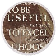 I Choose... Round Beach Towel by Debbie DeWitt