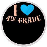 I Love 4th Grade School Pre School Graphic Heart Love School All Day Round Beach Towel