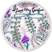 I Love My Caregiver Round Beach Towel
