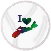 I Love Nova Scotia - Canada Round Beach Towel